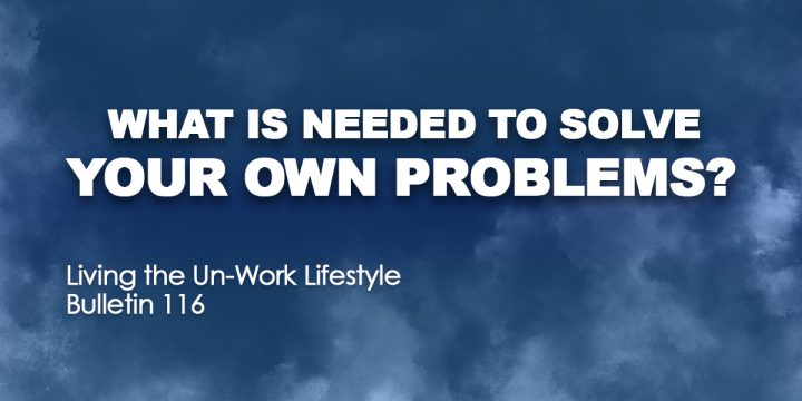 What's needed to solve your own problems?