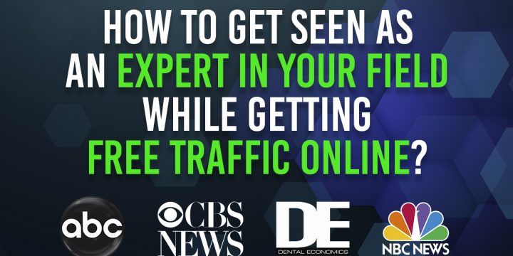 How to get seen as an expert in your field while getting free traffic online?